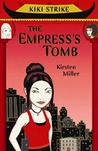 The Empress's Tomb (Kiki Strike, #2)