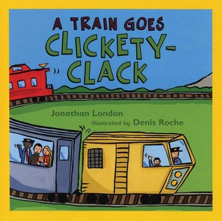 A Train Goes Clickety-Clack