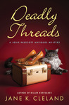 Deadly Threads (Josie Prescott, #6)