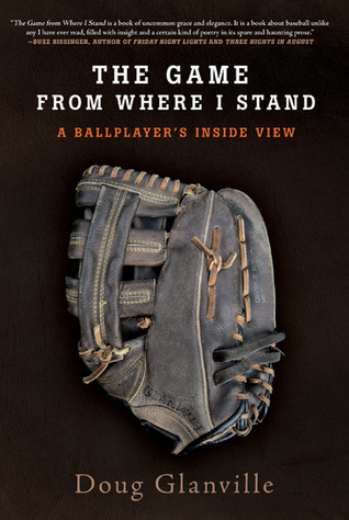 The Game from Where I Stand by Doug Glanville