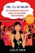 Fine, I'll Go Online!: The Hollywood Publicist's Guide to Successful Internet Dating
