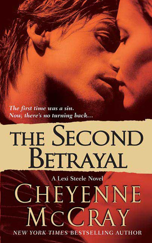 The Second Betrayal by Cheyenne McCray