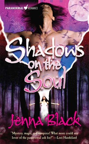Shadows On The Soul by Jenna Black