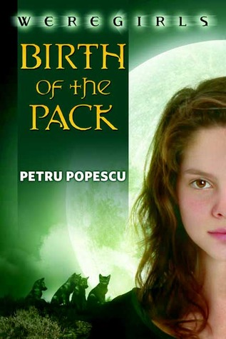 Birth of the Pack by Petru Popescu