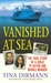 Vanished at Sea by Tina Dirmann