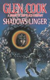 Shadows Linger (The Chronicle of the Black Company, #2)