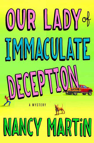 Our Lady of Immaculate Deception by Nancy Martin