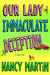 Our Lady of Immaculate Deception (A Roxy Abruzzo Mystery #1)