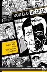 Ronald Reagan: A Graphic Biography