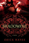 Shadowfae (Shadowfae Chronicles, #1)