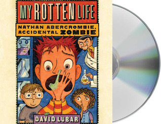 My Rotten Life by David Lubar