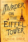 Murder on the Eiffel Tower (Victor Legris, #1)
