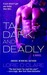 Tall, Dark and Deadly (FBI #1)
