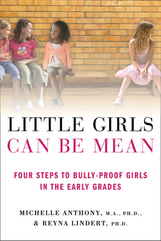 Little Girls Can Be Mean by Michelle Anthony
