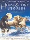 The Kingfisher Book of Horse and Pony Stories