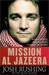 Mission Al-Jazeera by Josh Rushing