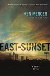 East on Sunset: A Crime Novel