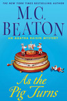 As The Pig Turns (Agatha Raisin, #22)