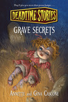 Grave Secrets (Deadtime Stories , #8)