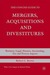 The Concise Guide to Mergers, Acquisitions and Divestitures: Business, Legal, Finance, Accounting, Tax and Process Aspects