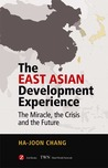 The East Asian Development Experience: The Miracle, the Crisis and the Future
