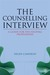 The Counselling Interview: Key Skills and Processes