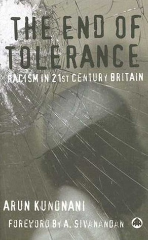 The End of Tolerance by Arun Kundnani