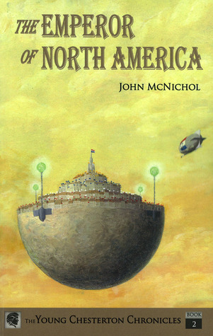 "To order ""The Emperor of North America"", the 2nd book in the Young Chesterton Chronicles series, click here."