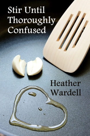Stir Until Thoroughly Confused (Toronto #4)