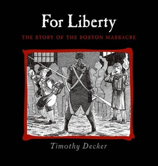 For Liberty by Timothy Decker