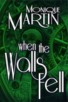 When the Walls Fell  (Out of Time, #2)