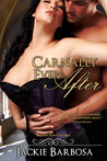 Carnally Ever After (Ever After Novellas #1)