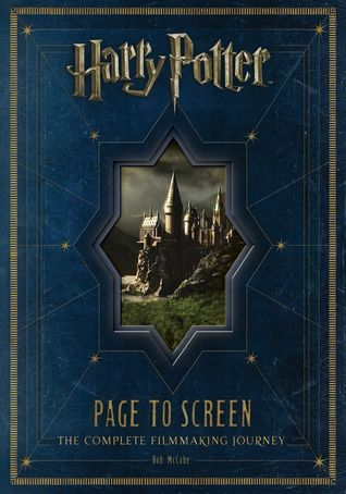 Harry Potter Page to Screen by Bob McCabe