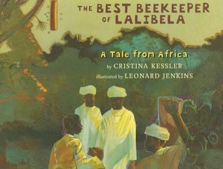 The Best Beekeeper of Lalibela by Cristina Kessler