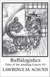 Buffalogistics (Tales of the Amazing Conroy #3)