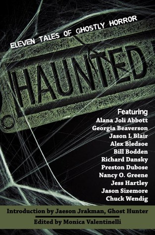 Haunted by Monica Valentinelli