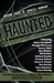 Haunted: 11 Tales of Ghostl...