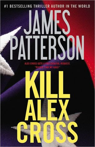 Kill Alex Cross - Free Preview by James Patterson