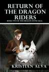 Return of the Dragon Rider (Dragon Stone Saga #2)