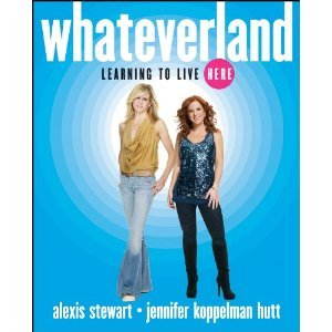 Whateverland by Alexis Stewart