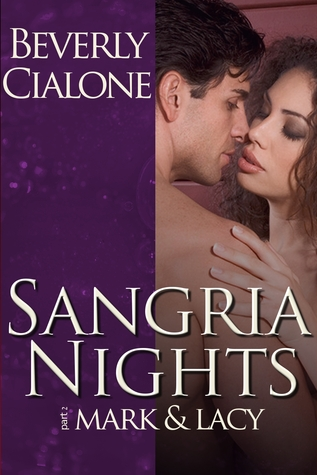 Sangria Nights by Beverly Cialone