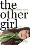 The Other Girl (Midvale Academy, #2)