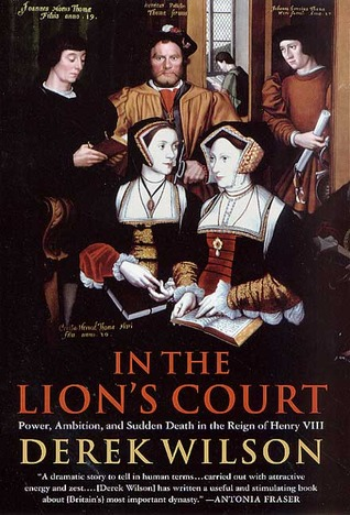 In the Lion's Court by Derek Wilson