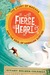 Fierce Heart: The Story of ...