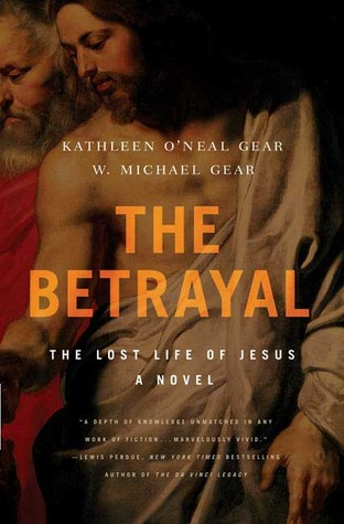 The Betrayal by W. Michael Gear
