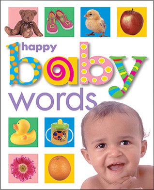 Happy Baby by Roger Priddy