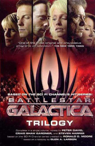 Battlestar Galactica Trilogy by Peter David