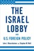 The Israel Lobby and U.S. F...