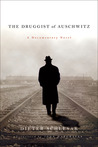 The Druggist of Auschwitz: A Documentary Novel
