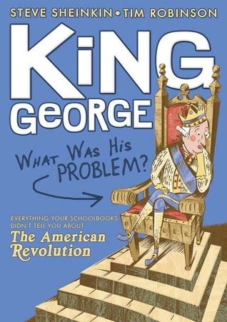 King George by Steve Sheinkin